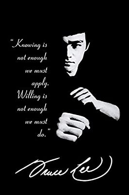 Knowing is not enough..Bruce lee's Quotes Poster 12x18 inch