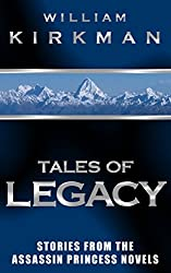 Tales of Legacy: Stories from The Assassin Princess Novels