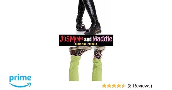 d744e3aed4f Jasmine and Maddie  Christine Pakkala  9781620917398  Amazon.com  Books