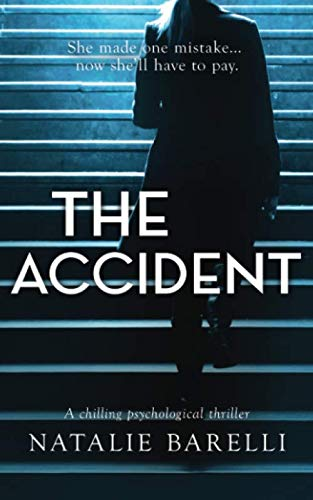 The Accident: A...