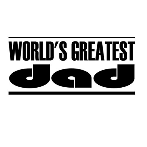 Custom Brother - WORLD'S GREATEST DAD Car Laptop Wall Sticker