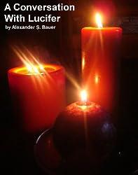 A Conversation with Lucifer