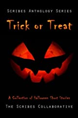 Trick or Treat: A Halloween Anthology (The Scribes Anthology Series) (Volume 2) Paperback