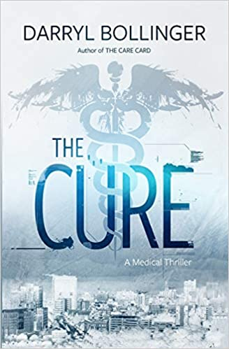 The Cure: A Medical Thriller
