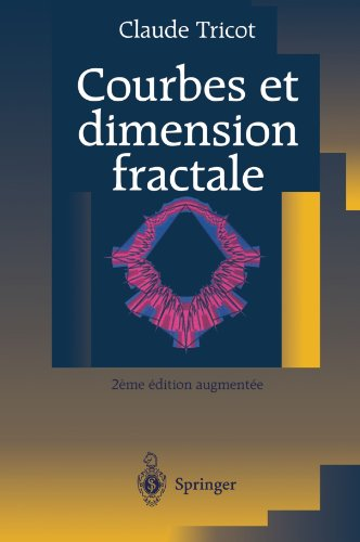 Courbes et dimension fractale (French Edition)