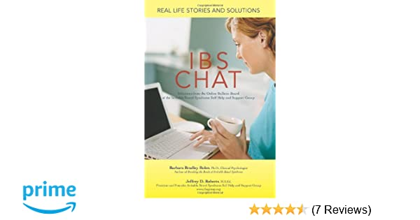 IBS Chat: Real Life Stories and Solutions: 9780595398270