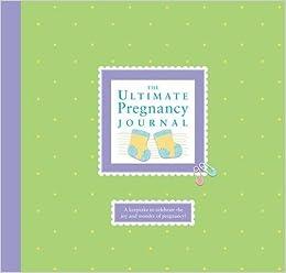 Buy the ultimate pregnancy journal book online at low prices in buy the ultimate pregnancy journal book online at low prices in india the ultimate pregnancy journal reviews ratings amazon solutioingenieria Gallery