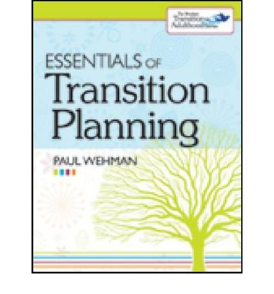 [(Essentials of Transition Planning)] [Author: Paul Wehman] published on (May, 2011)