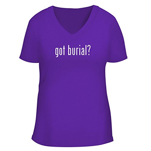- BH Cool Designs got Burial? - Cute Women's V Neck Graphic Tee, Purple, X-Large