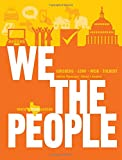 We the People : An Introduction to American Politics, Ginsberg, Benjamin and Lowi, Theodore J., 0393921115