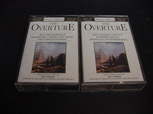 Overture Set - Audio Music 2 Cassette Tape Set Of Critic's Choice The Overture 1812, Die Fledermaus, William Tell, Hansel And Gretel, The Flying Dutchman, Light Cavalry, Egmont Academic Festival, and Orpheus In The Underworld. Educational Text By Bill Parker, Author of Building a Classical Record Library.