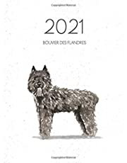 2021 Bouvier Des Flandres: Dated Weekly Planner With Calendar To-Do Notes & Dog Quotes - Bouvier Des Flandres