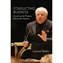Conducting Business: Unveiling the Mystery Behind the Maestro