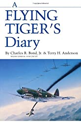 Flying Tigers Diary (Centennial Series of the Association of Former Students of T)