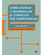 Cómo Diseñar Y Desarrollar El Currículo Por Competencias (Educar Práctico)