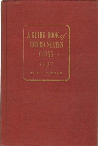 A GUIDE BOOK OF UNITED STATES COINS, 1947