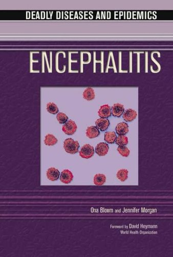 Encephalitis (Deadly Diseases and Epidemics)