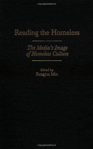 Download Reading the Homeless: The Media's Image of Homeless Culture Pdf