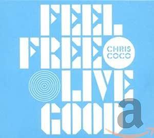 Feel Free Live Good