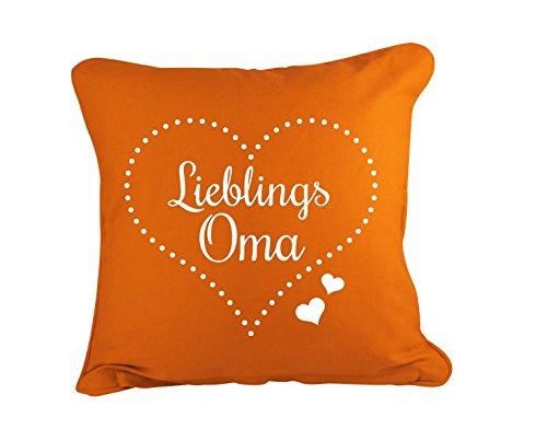 Dekokissen Lieblings Oma B x H: 40cm x 40cm Farbe: orange (erhältlich in 11 Farben)