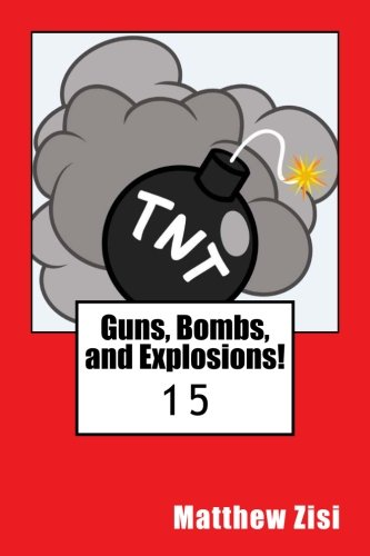 Guns, Bombs, and Explosions! (The Anderson Family Mystery Series) (Volume 15) pdf