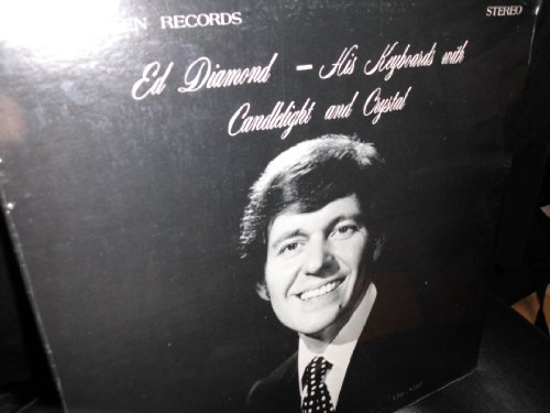 Ed Diamond: His Keyboards with Candlelight and Crystal - VINYL -