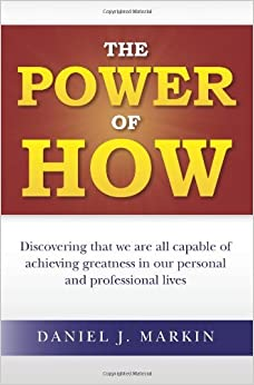 The Power of How