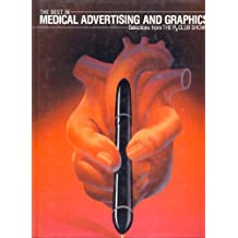 The Best in Medical Advertising and Graphics: Selections from the Rx Club Shows