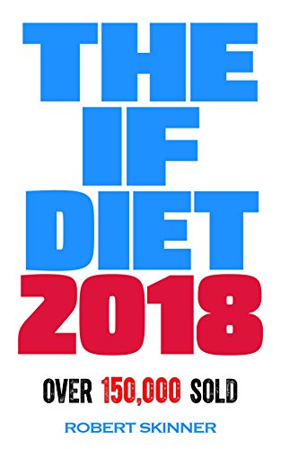 The if diet kindle edition by robert skinner health fitness the if diet by skinner robert fandeluxe Gallery