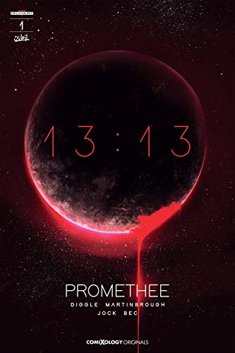 Promethee 13:13 #1 (of 3) (comiXology Originals) por Andy Diggle,Christophe Bec,Will Dennis,Jock,Shawn Martinbrough