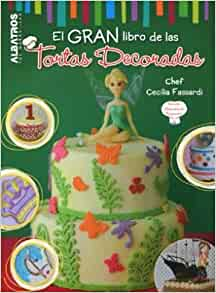 El gran libro de las tortas decoradas: 9789502414997: Amazon.com