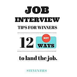 Job Interview Tips for Winners