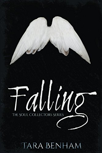 Falling (The Soul Collectors Series Book 1)