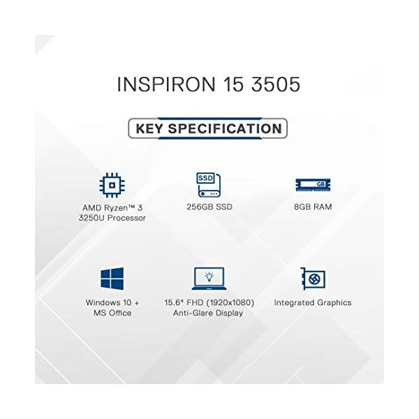 "Dell Inspiron 3505 15.6"" (39.2cms) FHD Anti Glare Display Laptop (Ryzen-3 3250U / 8GB / 256 SSD / Vega Graphics / 1 Yr NBD / Win 10 + Office H&S/ Accent Black) D560392WIN9BE 2021 June Processor: AMD Ryzen 3 3250U Mobile Processor with Radeon Graphics Memory & Storage:8GB RAM | 256 GB M.2 PCIe NVMe Solid State Drive Display:15.6-inch FHD (1920 x 1080) Anti-glare LED Backlight Narrow Border WVA Display"