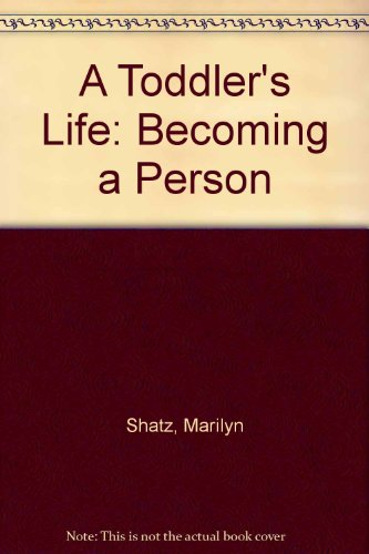 A Toddler's Life: Becoming a Person