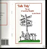 """Talk Tidy"": The Art of Speaking Wenglish"