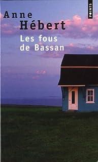 Les fous de Bassan : roman, Hébert, Anne