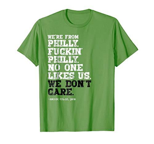 - Philadelphia No One Likes Us We Don't Care T-shirt