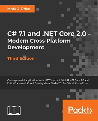 C# 7.1 and .NET Core 2.0 - Modern Cross-Platform Development
