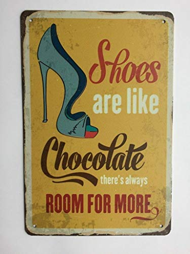 Shoes are Like Chocolate Vintage Antique Replica Tin Sign TS155