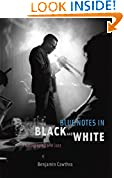 #1: Blue Notes in Black and White: Photography and Jazz
