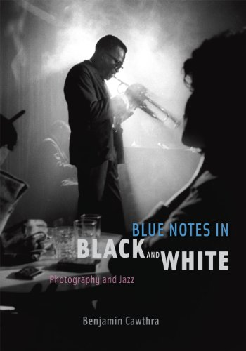 (Blue Notes in Black and White: Photography and Jazz)