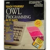 Teach Yourself Owl in 21 Days, Spencer, Dan, 067230600X