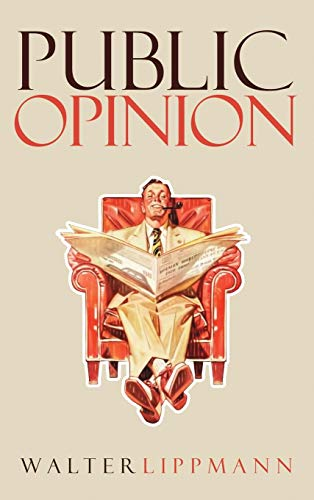 Public Opinion: The Original 1922 Edition by Suzeteo Enterprises