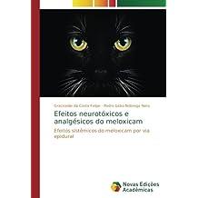 Efeitos neurotóxicos e analgésicos do meloxicam: Efeitos sistêmicos do meloxicam por via epidural (Portuguese