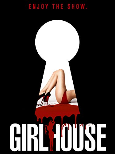 Girl House -