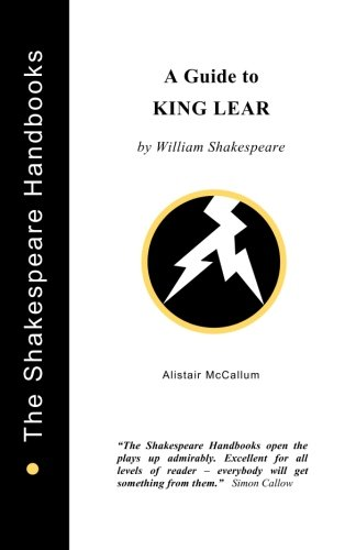 A Guide to King Lear (The Shakespeare Handbooks)