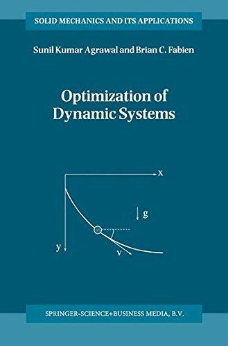 Optimization of Dynamic Systems (Solid Mechanics and Its Applications)