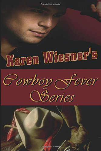 Cowboy Fever Series Collection, Volume I (Books 1 - 5)