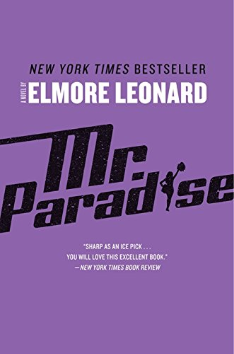 Mr. Paradise by Elmore Leonard